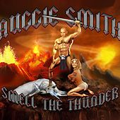 Smell The Thunder by Auggie Smith