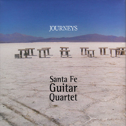 Journeys by Santa Fe Guitar Quartet
