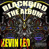Blackbird the Album by Kevin Leo