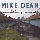 Middle Ground by Mike Dean