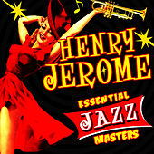 Essential Jazz Masters by Henry Jerome