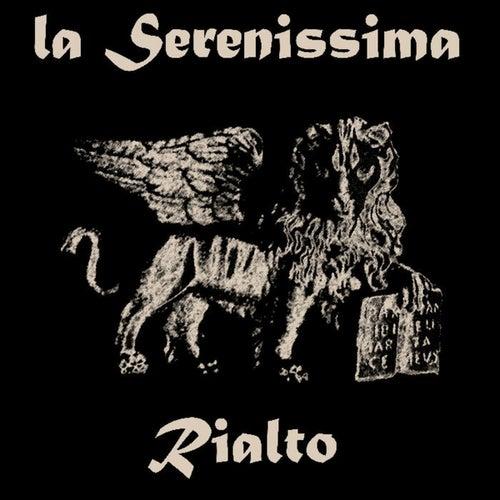 Rialto by La Serenissima