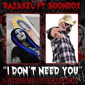 Don't Need You (feat. Boondox) by Razakel