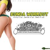 Bunda Workout by Various Artists