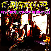 Psychedelic Rock Essentials by Christopher