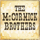 The McCormick Brothers by The McCormick Brothers