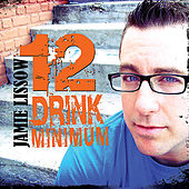 12 Drink Minimum by Jamie Lissow