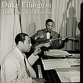 This One's For Blanton by Duke Ellington