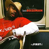 My First CD by Kevin Bozeman