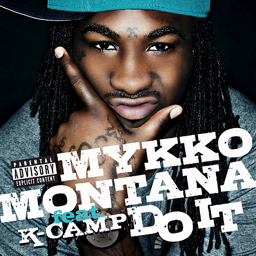 Do It by Mykko Montana