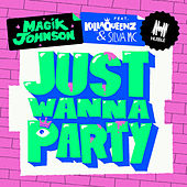 Just Wanna Party by Magik Johnson