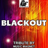 Blackout - Tribute to Breathe Carolina by Music Magnet