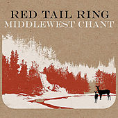 I. Middlewest Chant by Red Tail Ring