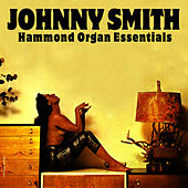 Hammond Organ Essentials by Johnny Smith