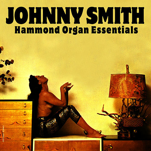 Hammond Organ Essentials by Johnny Smith