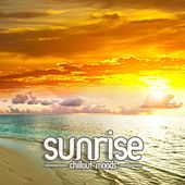 Sunrise - Chillout Moods Vol. 1 by Various Artists