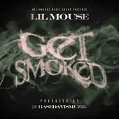 Get Smoked (Explicit) by Lil Mouse