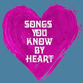 Songs You Know By Heart by Various Artists