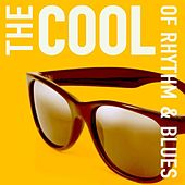 The Cool Of Rhythm & Blues by Various Artists