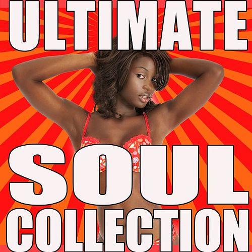 Ultimate Soul Collection by Various Artists