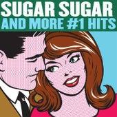 Sugar, Sugar and More #1 Hits by Various Artists