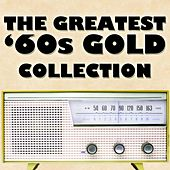 The Greatest '60s Gold Collection by Various Artists