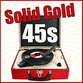 Solid Gold 45s by Various Artists