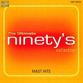 The Ultimate - Ninetys Mast Hits Collection by Various Artists