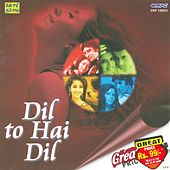 Dil To Hai Dil by Various Artists