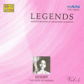 Legends Geeta Dutt Vol 5 by Various Artists
