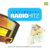 Radio Hitz- Sentimental by Various Artists
