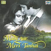 Main Aur Meri Tanhai von Various Artists