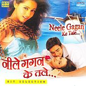 Neele Gagan Ke Tale by Various Artists