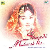 Shadimubarak Ho by Various Artists