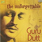 Guru Dutt - The Unforgettable - Vol 1 by Various Artists