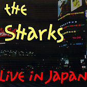 Live in Japan by The Sharks