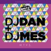 M.T.Y.S - Single by DJ Dan