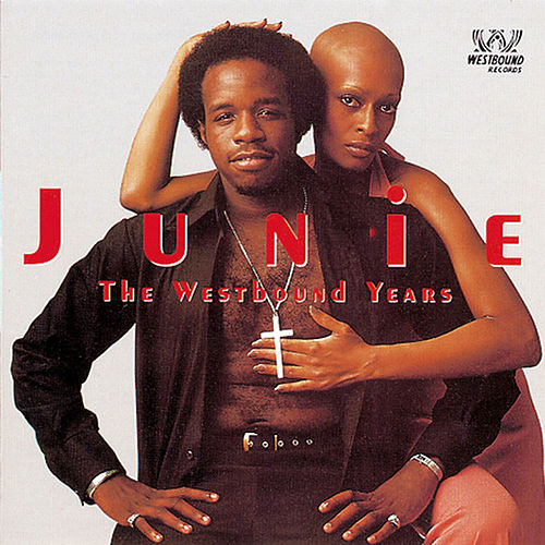 The Westbound Years by Junie Morrison