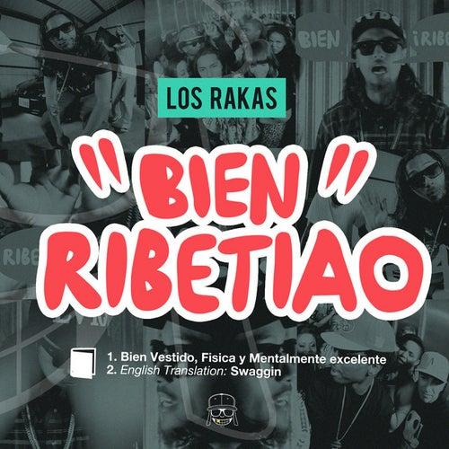 Bien Ribetiao by Los Rakas