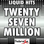 Twenty Seven Million - Remake Tribute to Matt Redman and LZ7 by Liquid Hits