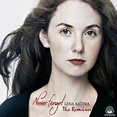 Never Forget (The Remixes) by Lena Katina