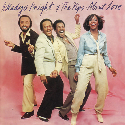 About Love by Gladys Knight