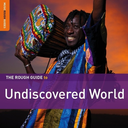 Rough Guide To Undiscovered World by Various Artists