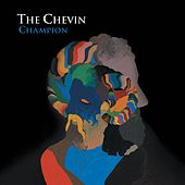 Champion - EP by The Chevin