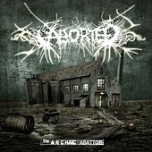 The Archaïc Abattoir by Aborted