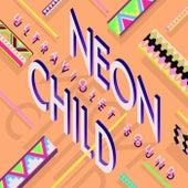 Neon Child by Ultraviolet Sound