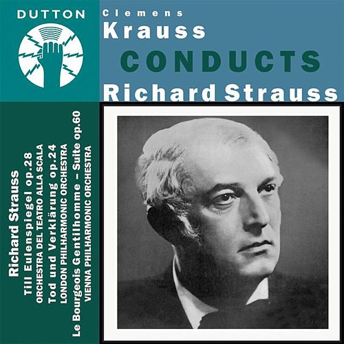 Clemens Krauss Conducts Richard Strauss by Various Artists