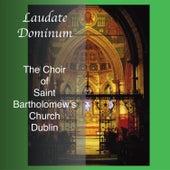Laudate Dominum by Saint Bartholomew's Choir