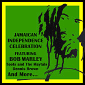 Jamaican Independence Celebration Featuring Bob Marley by Various Artists