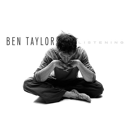 Listening by Ben Taylor